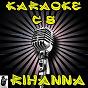 Album Karaoke hits of rihanna, vol. 1 (originally performed by rihanna) de Karaoke Compilation Stars