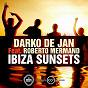 Album Ibiza sunsets (feat. roberto mermand) de Darko de Jan