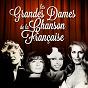 Compilation Les grandes dames de la chanson française (remastered) avec Lucienne Deyle / Édith Piaf / Jeanne Moreau / Bassiak / Françoise Hardy...