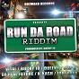 Compilation Run da road riddim (produced by bucky jo) avec Stylus / Bucky Jo / Queeny / Juki Ranx / Kunte Kash...