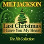 Album Last christmas I gave you my heart (the hit collection) de Milt Jackson