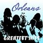 Album Orleans greatest hits de Orleans