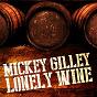 Album Lonely wine de Mickey Gilley