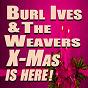 Album Christmas is here! (original artist original songs) de The Weavers / Burl Ives