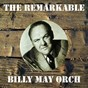 Album The remarkable billy may orchesta de Billy May Orch