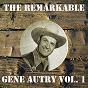 Album The remarkable gene autry vol 01 de Gene Autry