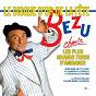Album Bézu chante les plus grands tubes d'ambiance (le disque d'or de la fête) de Bézu