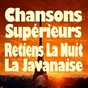 Compilation Chansons supérieures (original artists original songs) avec Dave / Salvatore Adamo / Gérard Lenorman / Didier Barbelivien / Yves Duteil...