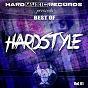 Compilation Best of Hardstyle, Vol. 1 avec D-Mon / High Level / Star Driver / Anderson T / Alpha & Omega...