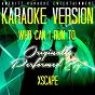 Album Who can I run to (karaoke version) (originally performed by xscape) de Ameritz Karaoke Entertainment