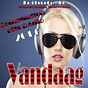 Album Vandaag: tribute to bakermat, showtek (compilation hits radio 2014) de Aaron / Teo Scream