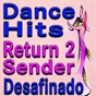 Compilation Dance hits (return 2 sender, desafinado) avec Valerie Mountain / Eddie Hodges / John Leyton / Del Shannon / Adam Faith...