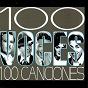 Compilation 100 voces 100 canciones avec Alejandro Algara / Estela Raval Con Los Cinco Latinos / Aída Cuevas / Alberto Angel / Antonio Aguilar...