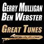 Album Great tunes (original artist original songs) de Gerry Mulligan / Ben Webster