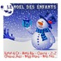 Compilation Le noël des enfants avec Maggy Villette / Ophélie, Agatha de Co / Ophélie / Zulu & Zimack / Nicole Rieu...