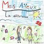 Album La différence de Mes Aïeux