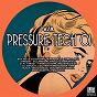 Compilation Pressure tech, vol. 1 avec Vincent Villani / Kevin G / Gregg Dubz / DJ Gabriel / Etai Tarazi...