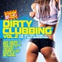 Compilation Dirty clubbing, vol. 2 (the hottest music for a new generation) avec Genairo Nvilla / Merlin Milles / Niels van Gogh / Daniel Strauss / Tale...