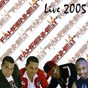 Album Live 2005 (live) de Fahrenheit