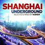 Album Shanghai underground (selected & mixed by kaiken) de Kaïken