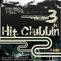 Album Hit clubbin compilation, vol. 3 (mixed by dj frisco & marcos peón vs. jerry ropero) de Jerry Ropero / DJ Frisco / Marcos Peón