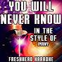 Album You will never know (karaoke version) (in the style of imany) de Freshhead Karaoke