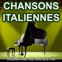 Album Chansons italiennes - chansons napolitaines (les plus belles chansons italiennes) de Regina & His Orchestra