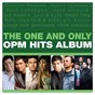 Compilation The one and only opm hits album avec Kenyo / Christian Bautista / Jay R, Kyla / Noel Cabangon / Ronnie Liang...