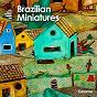 Album Brazilian miniatures de Pájaro Canzani / Mintcho Garrammone