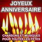 Compilation Joyeux anniversaire (chansons et musiques pour tous les anniversaires) avec Cantovano & His Orchestra / La Bamboche / The Revelers Band
