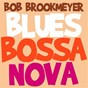 Album Blues bossa nova de Bob Brookmeyer