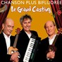 Album Le grand casting de Chanson Plus Bifluorée