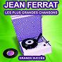 Album Jean ferrat chante ses grands succès (les plus grandes chansons de l'époque) de Jean Ferrat