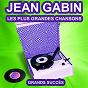 Album Jean gabin chante ses grands succès (les plus grandes chansons de l'époque) de Jean Gabin