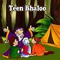 Album Teen bhaloo de Kahani