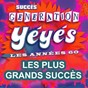 Compilation Génération yéyés (les plus grands succès des années 60) avec Les Cousins / Johnny Hallyday / Richard Anthony / Henri Salvador / Françoise Hardy...