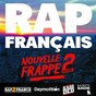 Compilation Rap français : nouvelle frappe, vol. 2 avec The Shake / L'Entourage / Youssoupha / Mac Tyer (Mr Socrate) / Green Money...
