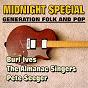 Album Midnight special (generation folk and pop) de The Almanac Singers / Burl Ives / Pete Seeger
