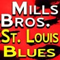 Album St. louis blues de The Mills Brothers