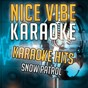 Album Karaoke hits - snow patrol (karaoke version) de Nice Vibe