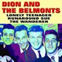 Album Lonely teenager, runaround sue, the wanderer de Dion & the Belmonts