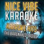 Album Karaoke hits - the barenaked ladies (karaoke version) de Nice Vibe