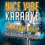Album Karaoke hits - the barenaked ladies (karaoke version) de Nice Vibe
