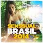 Compilation Senssual brasil 2014 avec Du Costa / Coxswain / Rey Vercosa, BPM, Keemo / Vkee Madison, Igor Blaska / Leo Martera...