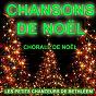 Album Les plus grandes chansons de noël (chorale de noël) de Les Petits Chanteurs de Noël