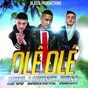 Album Olé olé (remix) de Lartiste / Zifou / Ridsa
