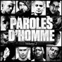 Compilation Paroles d'homme, vol. 2 avec Mokless / Mister You / Aketo / Zeseau / Morad...