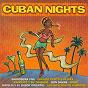 Compilation Cuban nights avec Manolito Y Su Trabuco / Giraldo Piloto & Klimax / Livam / Sabrosura Viva / Son Damas...