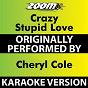 Album Crazy Stupid Love (Karaoke Version) (Originally Performed By Cheryl Cole) de Zoom Karaoke