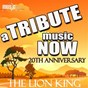 Album A tribute music now: 20th anniversary tribute to the lion king de The Tribute Beat / The Tribute Cast